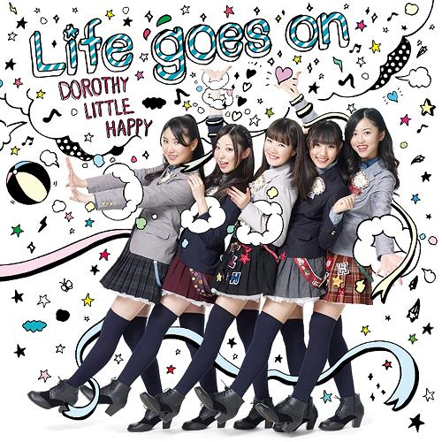 Dorothy Little Happy|Life goes on